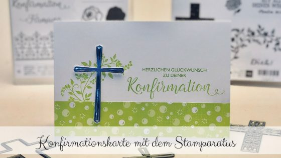 Konfirmationskarte mit dem Stamparatus von Stampin' Up!