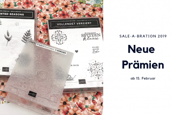 Stampin' Up! Sale-A-Bration 2019; neue Prämien ab 15. Februar
