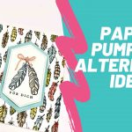 Paper Pumpkin von Stampin' Up!; alternative Bastelidee